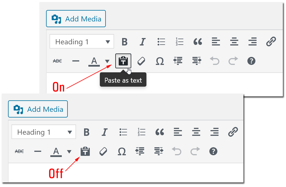 Paste as text - on/off mode.