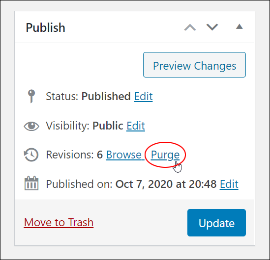 Publish box - Revisions: Purge link.