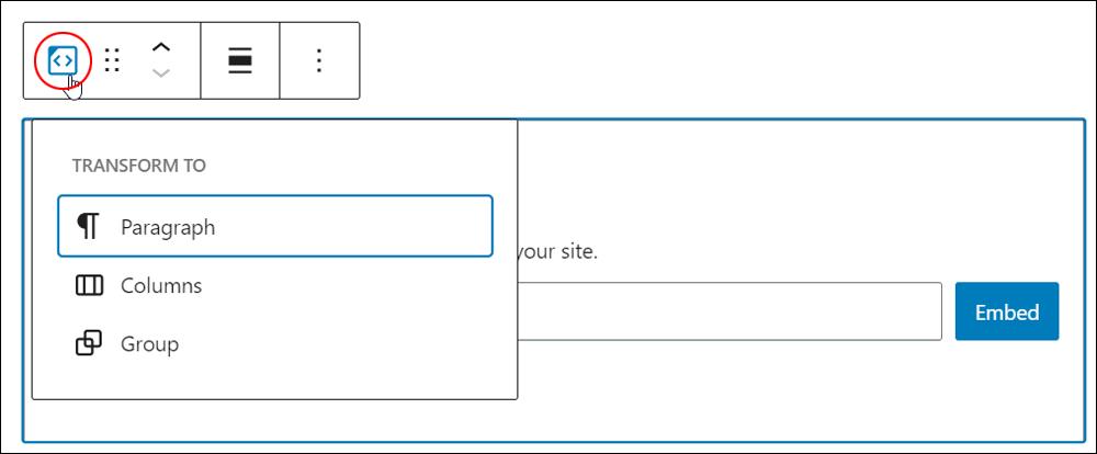 Embed block - Change block type or style.
