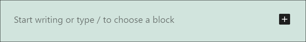 Inserter tool - Add a Paragraph block.