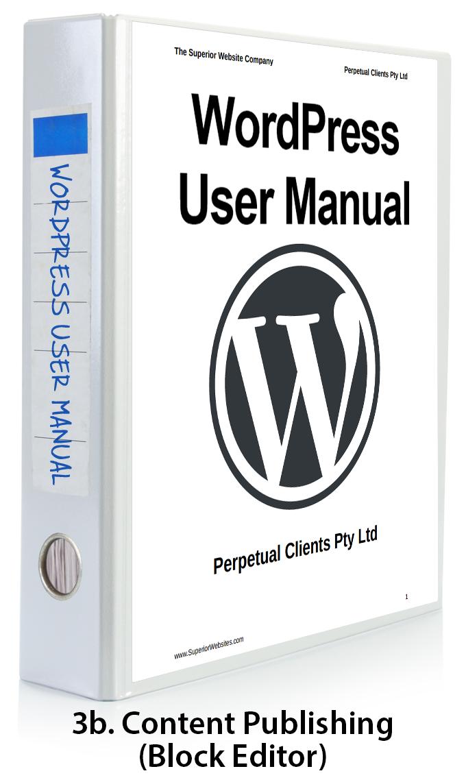 WordPress User Manual Part 3b - Content Publishing Features (Block Editor)
