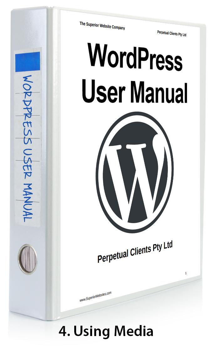 WordPress User Manual Part 4 - Using Media