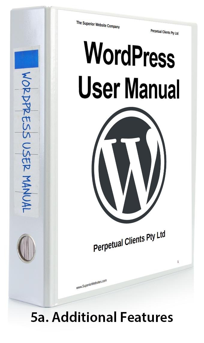 WordPress User Manual Part 5a - Additional WordPress Features